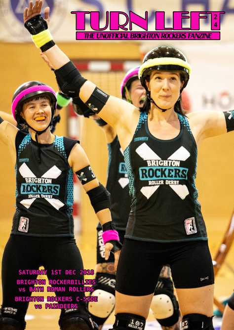 0e002ddaae22 A fan magazine dedicated to the awesomes Brighton Rockers roller derby  league. This issue was published on the 1st December 2018 for an event at  the Dolphin ...